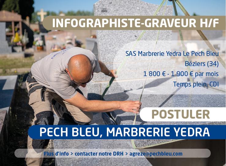 Offre d'emploi - Pech Bleu recrute un Infographiste-Graveur H/F - SAS Marbrerie Yedra - Béziers (34) 1 800 € - 1 900 € par mois - Temps plein, CDI