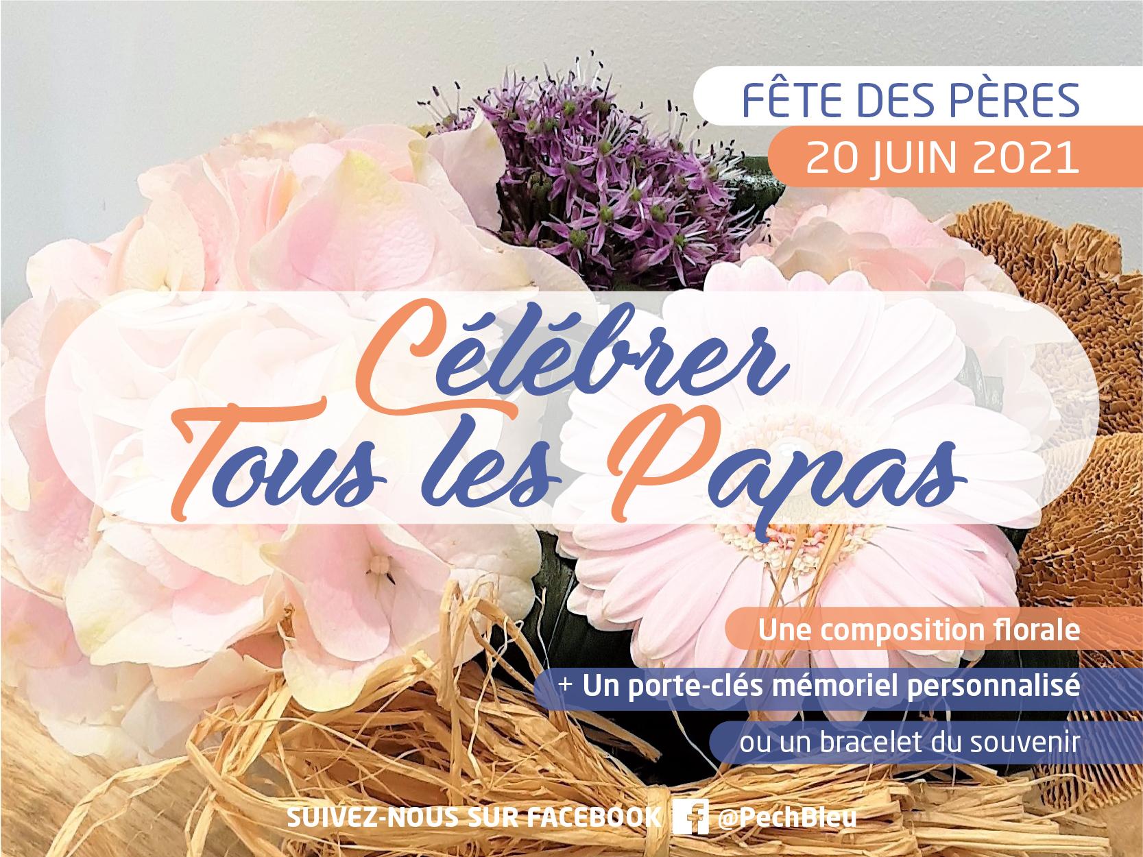Pour la fête des pères 2021 : pensez à offrir des fleurs en souvenir. Plus d'infos boutique Pech Bleu.